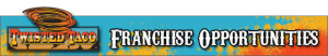 TWISTED TACO_FranchiseBanner